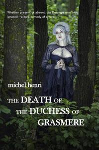 The Death of the Duchess of Grasmere