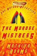 The Morose Mistress
