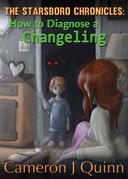How to Diagnose a Changeling