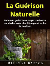 La Guérison Naturelle