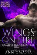 Wings on Fire ~ Complete Collection (Falling, Blazing, and Soaring)