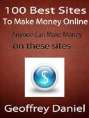 100 Best Sites to Make Money Online  - Anyone Can Make Money on These Sites