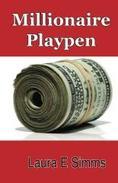 Millionaire Playpen