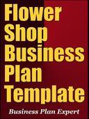 Flower Shop Business Plan Template (Including 6 Special Bonuses)