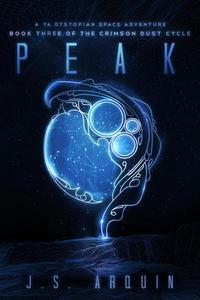 Peak: A YA Dystopian Space Adventure