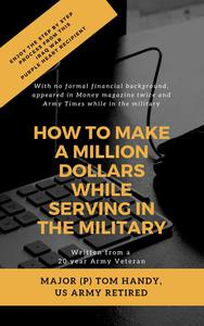 How to Earn a Million While Serving in the Military