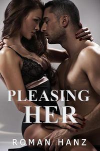 Pleasing Her