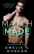 Match Made: Bad Boys and Show Girls