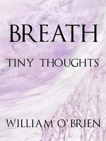 Breath - Tiny Thoughts