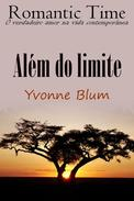 Além do limite - Romantic Time 3