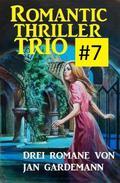 Romantic Thriller Trio #7: Drei Romane