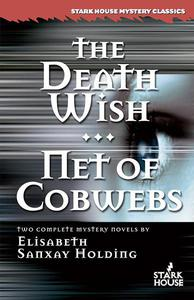 The Death Wish / Net of Cobwebs