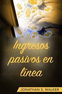 Ingresos pasivos en línea