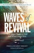 Waves of Revival: Four Major Moves of God and What Comes Next
