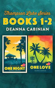 Thompson Lake Series Books 1 & 2: One Night and One Love