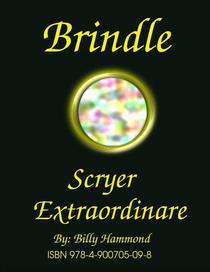 Brindle - Scryer Extraordinaire