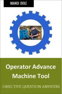 Operator Advance Machine Tool