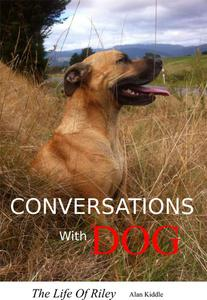 Conversations With Dog