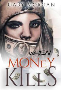 When Money Kills: Book 2