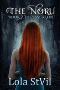 The Noru 2: The Last Akon (The Noru Series, Book 2)