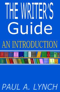 THE WRITER'S GUIDE AN INTRODUCTION