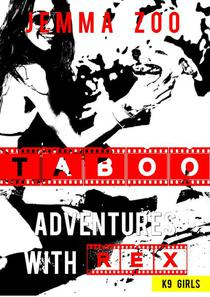 Taboo Adventures with Rex: K9 Girls