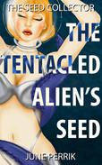 The Tentacled Alien's Seed