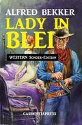Lady in Blei: Western Sonder-Edition