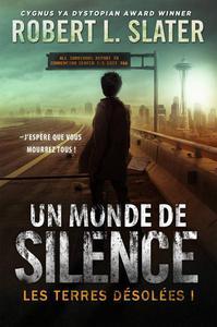 Les Terres désolées : Un monde de silence