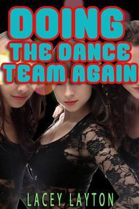 Doing the Dance Team Again