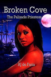 Broken Cove: The Palisade Priestess