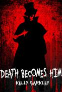 Death Becomes Him