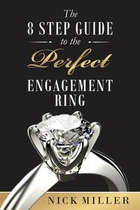 The 8-Step Guide to the Perfect Engagement Ring