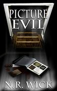 Picture Evil (Dark Ascension: A Demon Anthology)