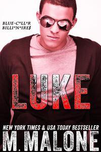 Luke (Blue-Collar Billionaires #5)