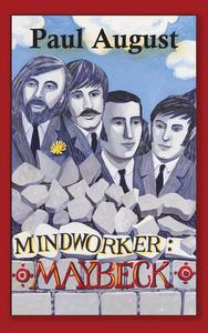 Mindworker: Maybeck