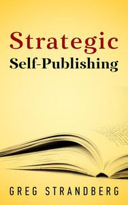 Strategic Self-Publishing