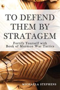 To Defend Them By Stratagem