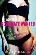 Adventurous New Roommate Wanted | Seducing the new guy: A MMF erotic story