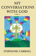 My Conversations with God Book 1