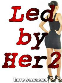 Led By Her 2