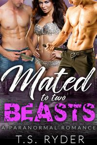 Mated to Two Beasts