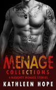 Menage Collections: 4 Naughty Menage Stories