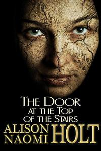 The Door at the Top of the Stairs