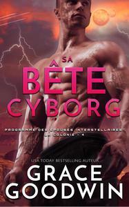 Sa Bête Cyborg