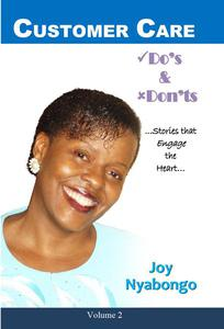Customer Care Do's and Don'ts...Stories that Engage the Heart.. Volume 2