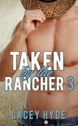 Taken by the Rancher: 3