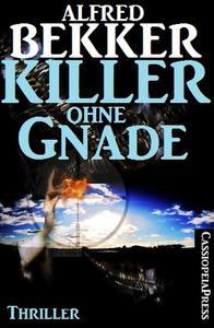Killer ohne Gnade: Thriller