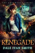 Renegade: The Empowered Prequel