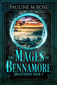 The Mages of Bennamore